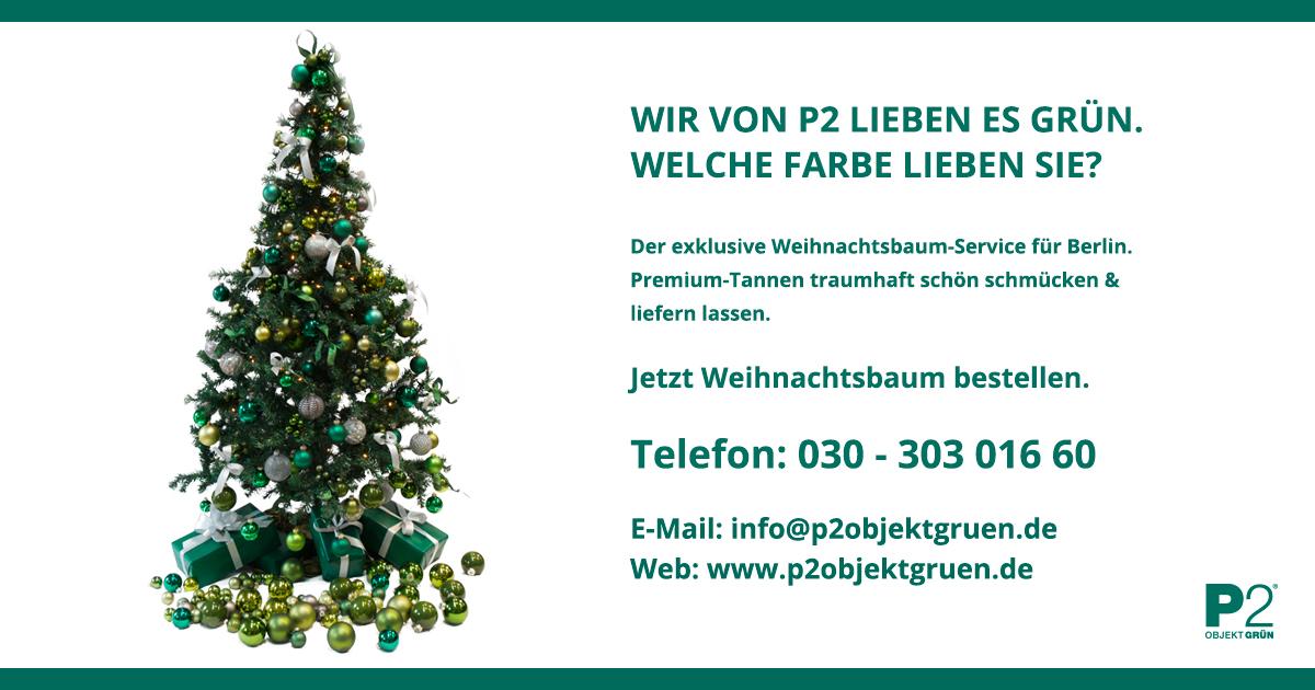 weihnachtsbaum service berlin p2 objekt gr n. Black Bedroom Furniture Sets. Home Design Ideas